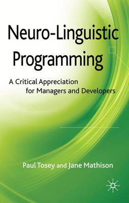 Neuro-Linguistic Programming: A Critical Appreciation for Managers and Developers
