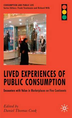 Lived Experiences of Public Consumption: Encounters with Value in Marketplaces on Five Continents