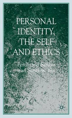 Personal Identity, the Self, and Ethics