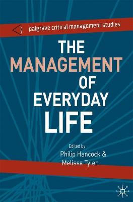 The Management of Everyday Life