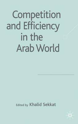 Competition and Efficiency in the Arab World