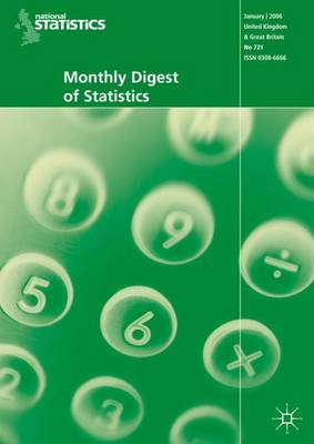 Monthly Digest of Statistics: Vol. 743: Monthly Digest of Statistics Vol 743, November 2007 November 2007