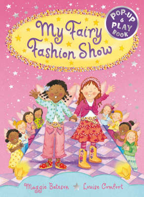 My Fairy Fashion Show: A Pop-Up and Play Book