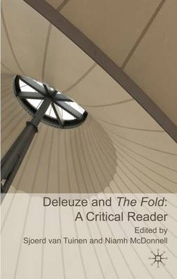 Deleuze and the Fold: A Critical Reader