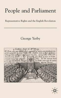 People and Parliament: Representative Rights and the English Revolution