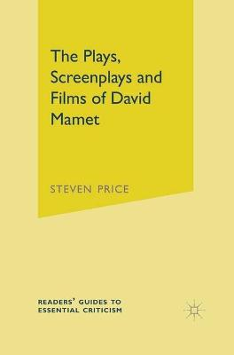 The Plays, Screenplays and Films of David Mamet