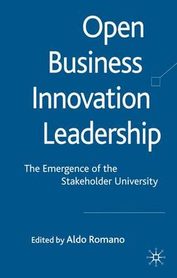 Open Business Innovation Leadership: The Emergence of the Stakeholder University