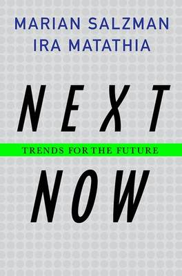 Next. Now.: Trends for the Future