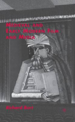 Medieval and Early Modern Film and Media