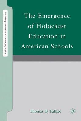 The Emergence of Holocaust Education in American Schools
