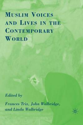 Muslim Voices and Lives in the Contemporary World: 2008