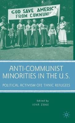 Anti-Communist Minorities in the U.S.: Political Activism of Ethnic Refugees