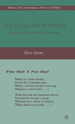 The Social Life of Poetry: Appalachia, Race, and Radical Modernism