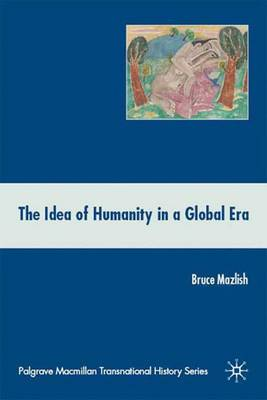 The Idea of Humanity in a Global Era