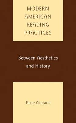 Modern American Reading Practices: Between Aesthetics and History