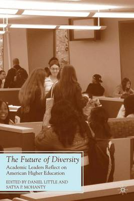 The Future of Diversity: Academic Leaders Reflect on American Higher Education