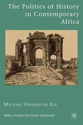 The Politics of History in Contemporary Africa