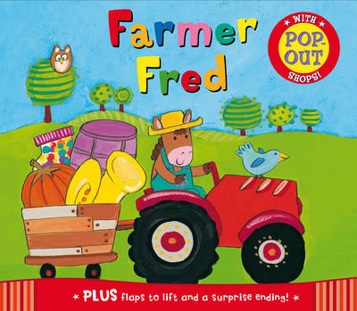Peep-through Pop-ups: Farmer Fred