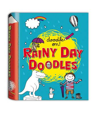 Doodle On!: Rainy Day Doodle Book