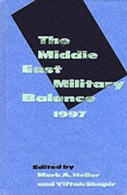Middle East Military Balance, 1997: 1997