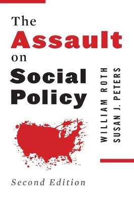 The Assault on Social Policy