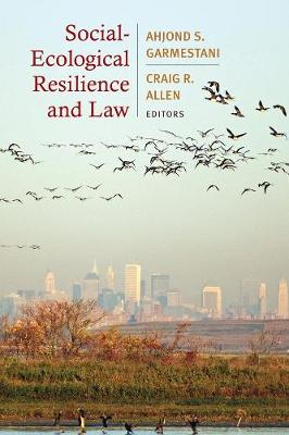 Social-Ecological Resilience and Law