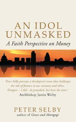 An Idol Unmasked: A Faith Perspective on Money