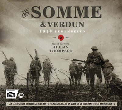 The Somme & Verdun: 1916 Remembered