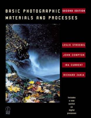 Basic Photographic Materials and Processes