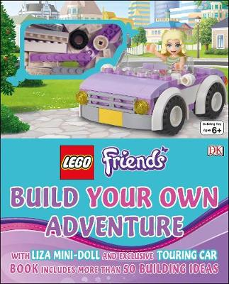 LEGO (R) Friends Build Your Own Adventure: With mini doll and exclusive model
