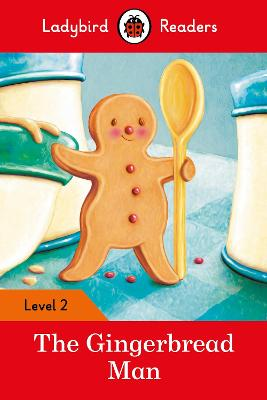 The Gingerbread Man - Ladybird Readers Level 2