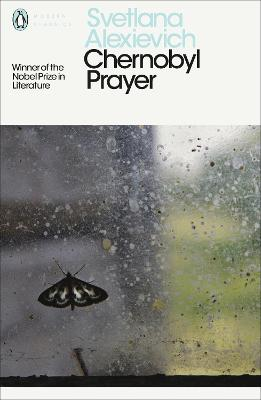 Chernobyl Prayer: A Chronicle of the...