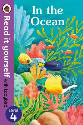 In the Ocean - Read It Yourself with Ladybird Level 4