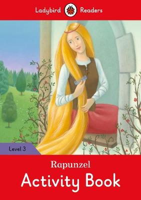 Rapunzel Activity Book - Ladybird Readers Level 3