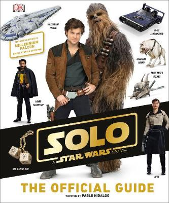 Solo A Star Wars Story The Official...