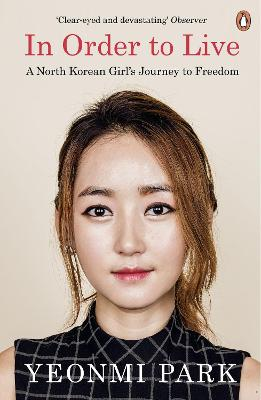 In Order to Live: A North Korean...