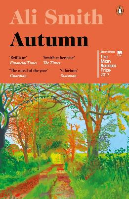 Autumn: Longlisted for the Man Booker Prize 2017