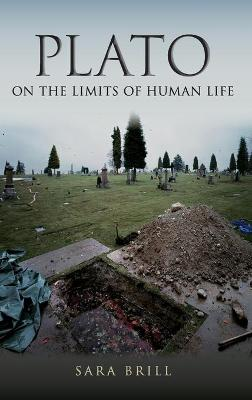 Plato on the Limits of Human Life