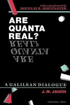 Are Quanta Real?: A Galilean Dialogue