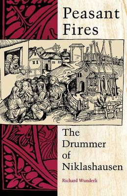 Peasant Fires: The Drummer of Niklashausen