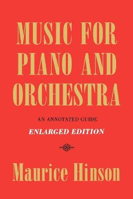 Music for Piano and Orchestra: An Annotated Guide
