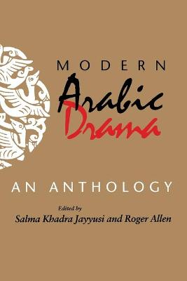 Modern Arabic Drama: An Anthology