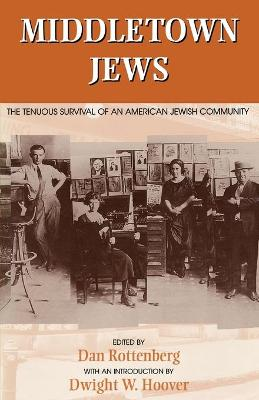 Middletown Jews: The Tenuous Survival of an American Jewish Community