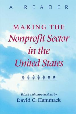 Making the Nonprofit Sector in the United States: A Reader