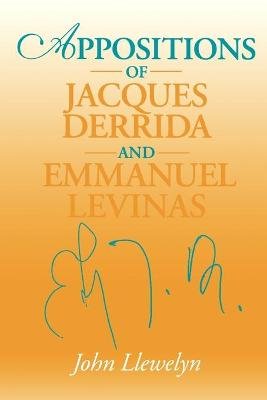 Appositions of Jacques Derrida and Emmanuel Levinas