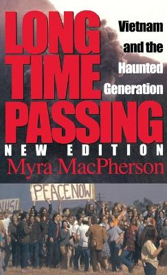 Long Time Passing, New Edition: Vietnam and the Haunted Generation