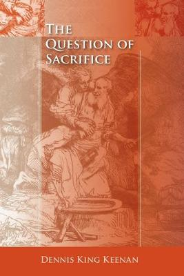 The Question of Sacrifice