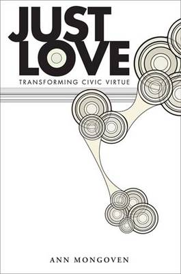 Just Love: Transforming Civic Virtue