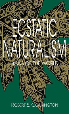 Ecstatic Naturalism: Signs of the World