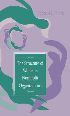 The Structure of Women's Nonprofit Organizations